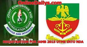REGISTRATION FOR JAMB 2015 UTME INTO NDA