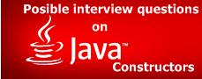 Top Interview Questions on JAVA Constructors