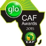 Full List of 2015 GLO CAF Awards – African Football's Player of The Year Award