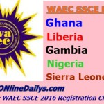 May/June WAEC SSCE 2016 Registration Closing Date – Updated