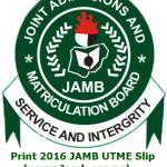 How to Print 2016 JAMB UTME Slip Online – Jamb.org.ng