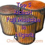 Top 5 Richest Fuji Musician | List of Richest Yoruba Musician