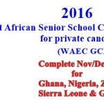 2016/2017 WAEC GCE Nov/Dec Timetable for Ghana, Nigeria, Zambia, Sierra Leone & Gambia