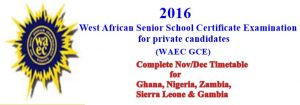 2016/2017 WAEC GCE Nov/Dec Timetable