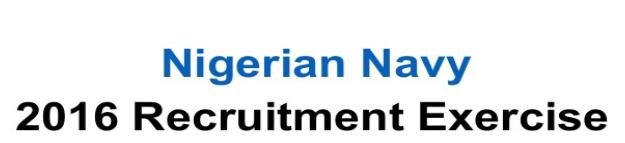 Nigerian Navy 2016 Recruitment Exercise