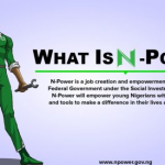 About N-Power Job Creation, www.npower.gov.ng, How to Apply N-Power Job
