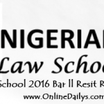 Check Nigerian Law School Resit 2016 Results @ www.nigerianlawschool.edu.ng