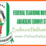 Federal Teaching Hospital Abakaliki (FETHA) Job Vacancy – Apply Here