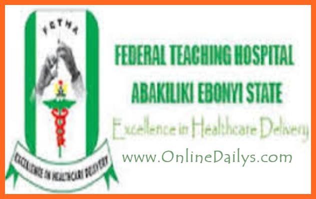 Federal Teaching Hospital Abakaliki (FETHA) Job Vacancy