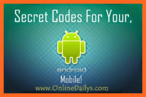 Full List of Android Secret Codes