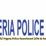 List of Successful Nigeria Police Recruitment 2016 – Check Here
