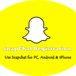 SnapChat Registration for New Account | Snapchat Download App for PC & Mobile