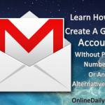 How To Create A Gmail Account Without Phone Number or Alternative Email