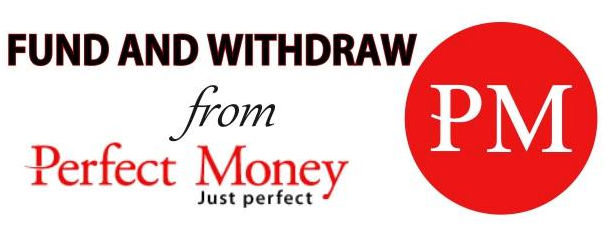 How To Fund & Withdraw From Your Perfect Money Account