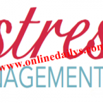 Effective Stress Management Tips | How To Be Stress-Free