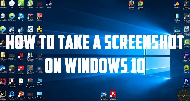 Top Ways To Screenshot In Windows 10