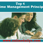 Top 4 Principles Of Time Management – How To Manage Your Time Effectively