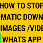 How To Stop Whatsapp Automatic Download Of Images And Videos – Top Whatsapp Tips