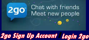 2go Sign Up Account