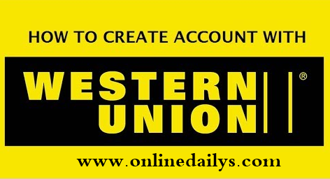 How To Create A Western Union Account