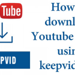 how to download a youtube video using keepvid