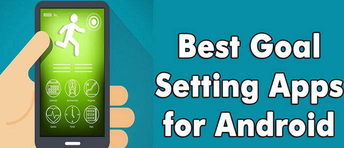 Best Goal Setting Apps For Android – Free Goal Setting Apps