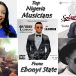 Top 5 Ebonyi State Musicians In Nigeria
