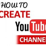 How To Create A YouTube Channel Account