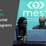 MEST Africa Entrepreneurial Training Program 2019 | Requirements | How To Apply