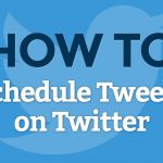 How To Schedule Tweets On Twitter