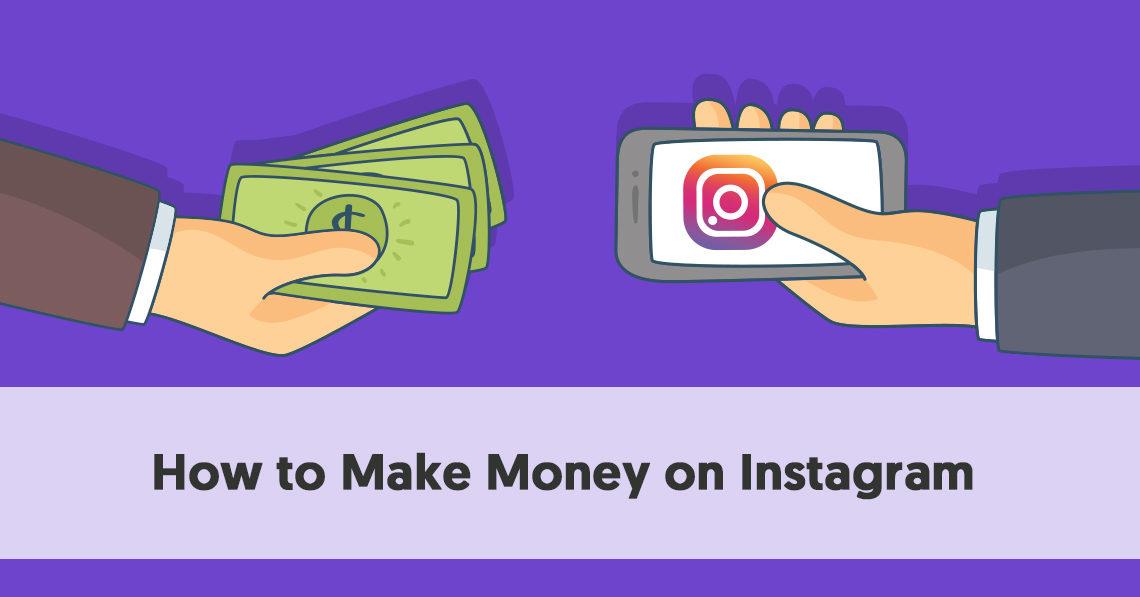10 Ways To Make Money On Instagram