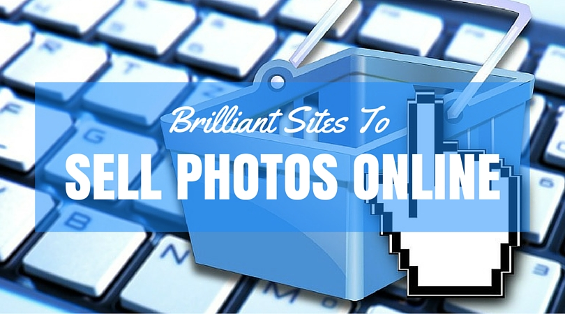 Sell Photos Online – How To Make Money Selling Photos