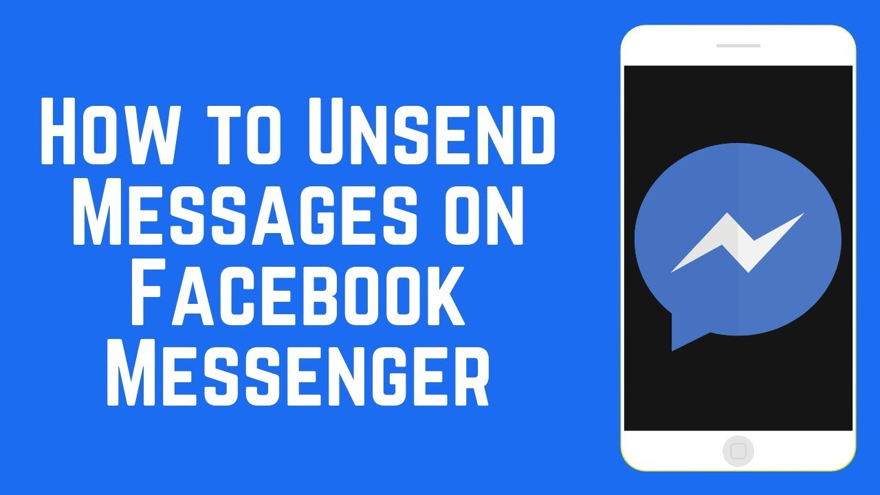 How To Unsend Facebook Messages On Messenger