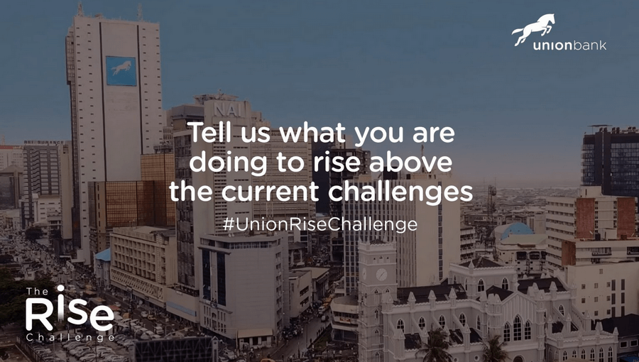 Union Bank The Rise Challenge – Steps to Win N250,000 for making inspiring story